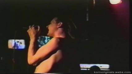 Korn - На живо @ Club 5902 в Хънтингтън Бийч, Калифорния (30.10.93)