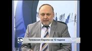 """ТВ """"Европа"""" с празнична програма и изненади за зрителите за 12-ия си рожден ден"""