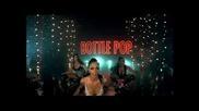 Pussycat Dolls - Bottle Pop *hq