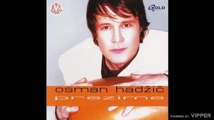 Osman Hadzic i Dino Merlin - Pustite me - (Audio 2002)