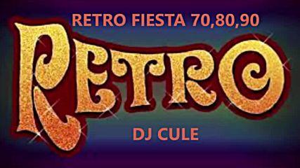 Retro Fiesta 70_ 80 Y 90 - Dj Cule
