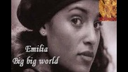 Emilia-big big world Instrumental(пиано,вибрафон,глокеншпил и маримба)