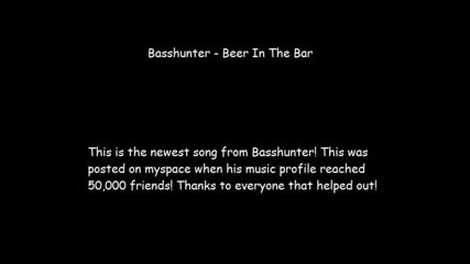 Basshunter - Beer In The Bar