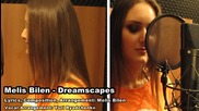 Melis Bilen - Dreamscapes (clip)
