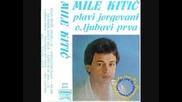 Mile Kitic - 2200 dana