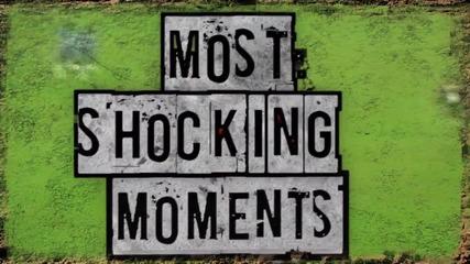 10-те най Шокиращи моменти във Висшата Лига
