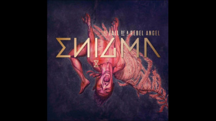 Enigma /prevod/ The fall of a rebel angel - Diving
