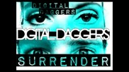 Digital Daggers - Surrender