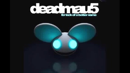 Deadmau5 - For Lack Of A Better Name (continuous Mix)