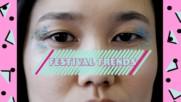 Own the Trend: Low effort, maximum effect festival eyes