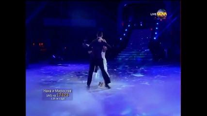 Dancing Stars - Нана и Мирослав елиминации (08.05.2014г.)