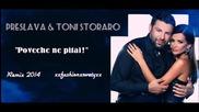Преслава & Тони Стораро - Повече не питай ( Remix )