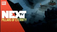 NEXTTV 030: Ревю: Pillars of Eternity