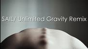 Awolnation - Sail / Unlimited Gravity Remix