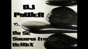 Dj Power vs Na Se Sagapw Ithela (remix)