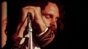 The Doors - I Will Never Be Untrue - Вackstage & Dangerous