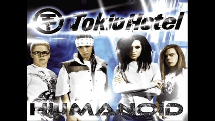 Tokio Hotel - Humanoid Full Version :]