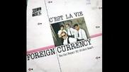 Foreign Currency - C`est La Vie ©1986