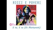 Ricchi e Poveri - E no, E no (et Maintenant) 1980