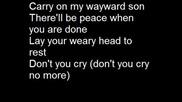 Kansas - Carry On My Wayward Son