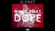 G-unit - Move That Dope (remix)