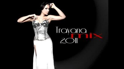 Траяна Микс 2011