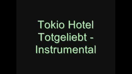 Totgeliebt Instrumental