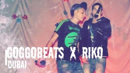 Goggobeats x Riko - Дубай / Dubai