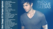 най - доброто от Enrique Iglesias Iglesias - Greatest Hits Full 30 Songs Update 2015