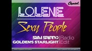 Lolene - Sexy People (sam Sparro & Goldens Starlight Radio Edit)