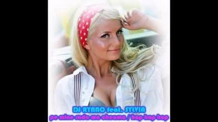 2о11 • Dj Rynno feat. Sylvia - Pe Mine Rada Ma Cheama (hop Hop Hop)