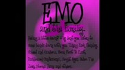 Emo is not Style , Emo is fucking life