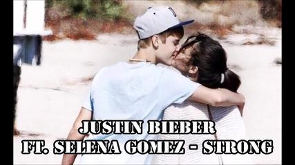 Justin Bieber ft. Selena Gomez - Strong