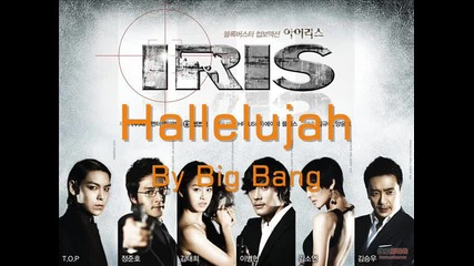 Бг Превод - Big Bang - Hallelujah ( Iris Ost ) - Full