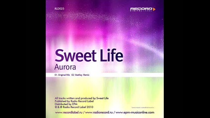 Sweet Life - Aurora (original Mix)