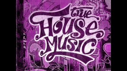 True HOUSE MUSIC c(:
