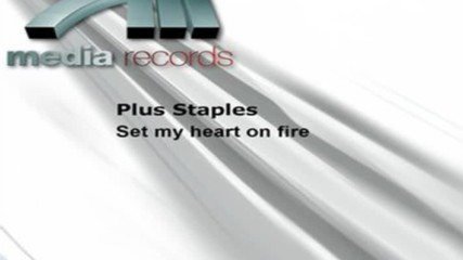 Plus Staples - Set My Heart On Fire ( Pagani Mix ) ( Rare Italodance - Eurodance )