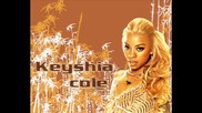 Keyshia Cole feat. Too Short - Didnt I Tell You (превод)