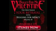 Bullet For My Valentine - Your Betrayal *new Song*