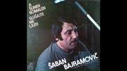 Saban Bajramovic - A Sunen Romalen - Slusajte me ljudi1980g. - Album