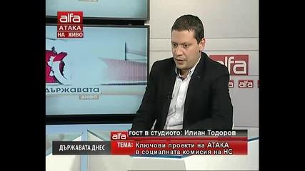 Илиан Тодоров гост на Държавата днес. Тв Alfa - Атака 20.03.2014г.