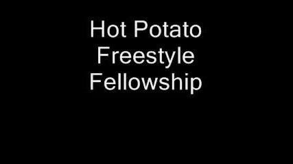 Hot Potato - Freestyle Fellowship