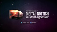 Digital Nottich - Ass Like That (extended) [trapp'd In Music Ep]