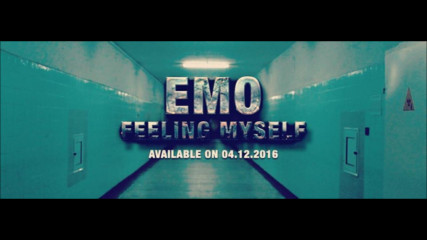 EMO - Feeling Myself (Official HD Video) (L.K. Beats / FM Album 2016)