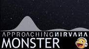 Monster - Approaching Nirvana