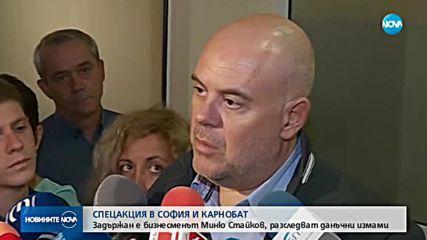 СПЕЦАКЦИЯ: Задържаха алкохолния бос Миню Стайков и още 10 души