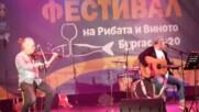 """Фестивал на рибата и виното 2020 в Бургас. Ст. Вълдобрев - """"Аз ли съм или не съм"""""""