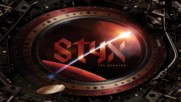 Styx - The Greater Good