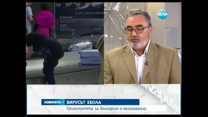 Минимален риск от заразяване с Ебола в Европа и България - Новините на Нова 06.08.2014