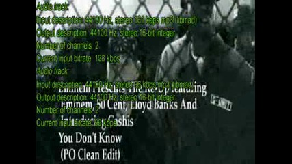 My Fl Remix eminem ft 50 cent lloyd banks and cashis - you dont know